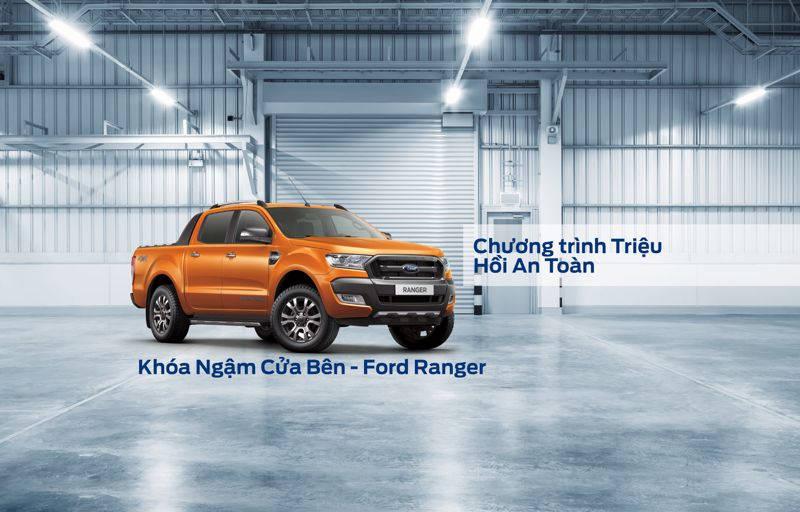 Lời Nhắc: Chương trình triệu hồi an toàn – Thay thế Khóa ngậm cửa bên xe Ford Ranger